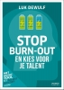 Luk  Dewulf ,Stop burn-out