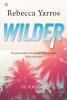 Rebecca  Yarros ,Wilder