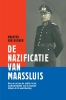 <b>Maarten  van Buuren</b>,De nazificatie van Maassluis