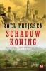 Roel  Thijssen ,De schaduwkoning
