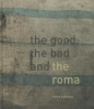 Peter van Beek, Dirk  Koppes,The good, the bad and the Roma