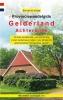 Bart van der Schagt ,Provinciewandelgids Gelderland Achterhoek