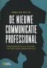 Vera de Witte ,De nieuwe communicatieprofessional