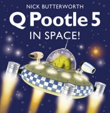 Butterworth, Nick Q Pootle 5 in Space