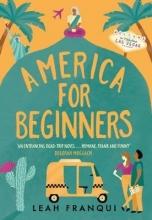 Franqui, Leah America for Beginners