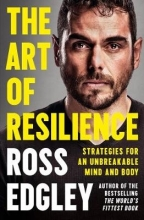 Ross Edgley The Art of Resilience