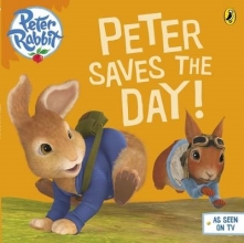 Potter, Beatrix Peter Rabbit Animation: Peter Saves the Day!