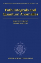 Kazuo (Dept of Physics, University of Tokyo, Japan) Fujikawa,   Hiroshi (Dept of Mathematical Sciences, Ibaraki University, Japan) Suzuki Path Integrals and Quantum Anomalies