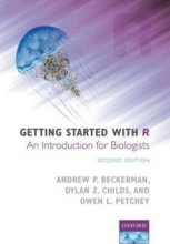 Andrew P. (Department of Animal and Plant Science, University of Sheffield) Beckerman,   Dylan Z. (Department of Animal and Plant Science, University of Sheffield) Childs,   Owen L. (Department of Evolutionary Biology and Environmental Studies, Universit Getting Started with R