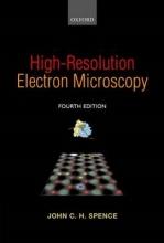 John C. H. (Regents` Professor of Physics, Regents` Professor of Physics, Arizona State University) Spence High-Resolution Electron Microscopy