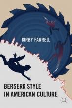 Farrell, K. Berserk Style in American Culture