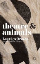 Orozco, Lourdes Theatre & Animals