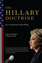 Hudson, Valerie The Hillary Doctrine