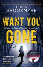 Brookmyre, Chris Want You Gone