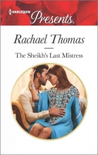 Thomas, Rachael The Sheikh`s Last Mistress