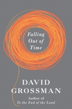 Grossman, David Falling Out of Time