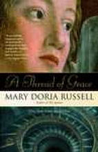 Russell, Mary Doria A Thread Of Grace