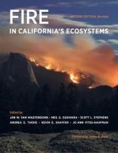 Jan W. van Wagtendonk,   Neil G. Sugihara,   Scott L. Stephens,   Andrea E. Thode Fire in California`s Ecosystems