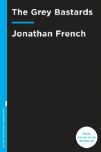 Jonathan  French The Grey Bastards