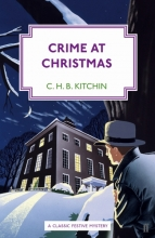 Kitchin, C. H. B. Crime at Christmas