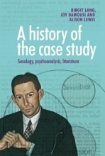 Lang, Birgit History of the Case Study