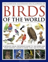 David Alderton Complete Illustrated Encyclopedia of Birds of the World