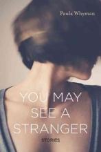 Whyman, Paula You May See a Stranger