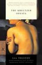 Tolstoy, Leo The Kreutzer Sonata