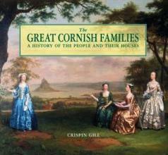 Crispin Gill The Great Cornish Families