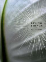 Rader, Matt Living Things
