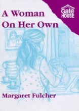 Margaret Fulcher A Woman on Her Own