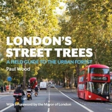 Wood, Paul London`s Street Trees