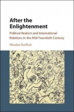 Guilhot, Nicolas After the Enlightenment