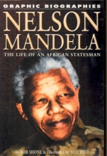 Shone, Rob Nelson Mandela: The Life of an African Statesman