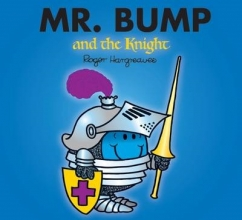 Hargreaves, Roger Mr. Bump and the Knight