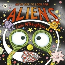 McNaughton, Colin We`re Off to Look for Aliens
