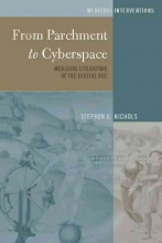 Nichols, Stephen G. From Parchment to Cyberspace