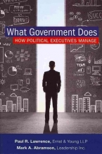 Mark A. Abramson,   Paul Lawrence What Government Does