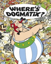Goscinny, Rene,   Uderzo, Albert Where`s Dogmatix?