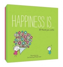 Swerling, Lisa Happiness Is... 20 Thank You Notes