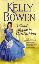 Bowen, Kelly A Good Rogue Is Hard to Find