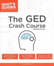 Mayer, Courtney Idiot`s Guides The GED Crash Course