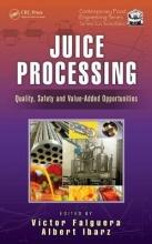 Victor (University of Lleida, Spain) Falguera,   Albert (University of Lleida, Spain) Ibarz Juice Processing