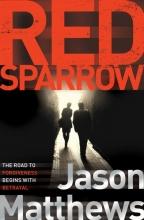 Matthews, Jason Red Sparrow. Movie Tie-In