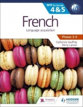 Remy Lamon,   Catherine Jouffrey French for the IB MYP 4 & 5 (Phases 3-5)