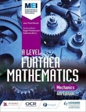 Jean-Paul Muscat MEI A Level Further Mathematics Mechanics 4th Edition