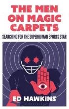 Hawkins Ed Hawkins The Men on Magic Carpets