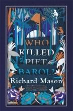 Mason, Richard Who Killed Piet Barol?