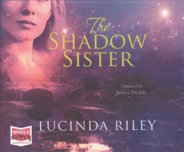 Lucinda Riley , The Shadow Sister