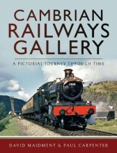 David Maidment,   Paul Carpenter Cambrian Railways Gallery